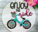Enjoy The Ride Farmhouse Bicycle Style (Painted or Unpainted/DIY) Round Sign