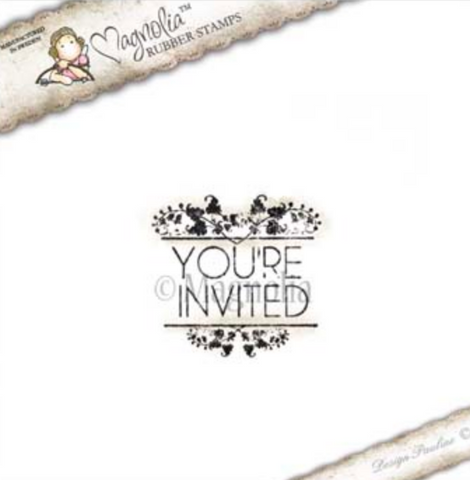 You Are Invited Sentiment Rubber Stamp, Magnolia Rubber Stamps