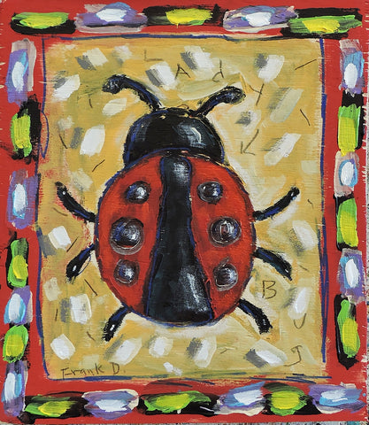 Lady Bug -  Paintings by artist Frank Discussion