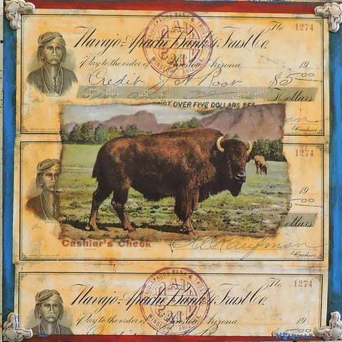 Bison & Cashiers Checks - Acrylic /Mixed Media Collage by artist Dave Newman