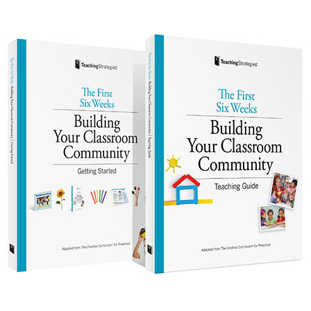 The First Six Weeks: Building Your Preschool Classroom Community Teaching Guide Set