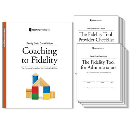 Coaching to Fidelity: The Creative Curriculum® for Family Child Care
