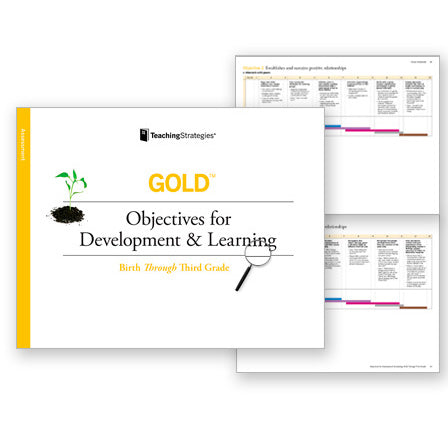 GOLD® Objectives for Development & Learning, Birth Through Third Grade