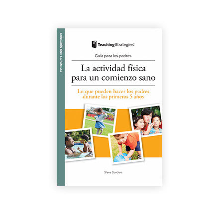 Physical Activity Right From the Start (Spanish)