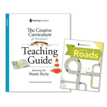 The Creative Curriculum® for Preschool Teaching Guide: Roads Study