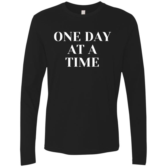 One Day At A Time Unisex LS T-Shirts