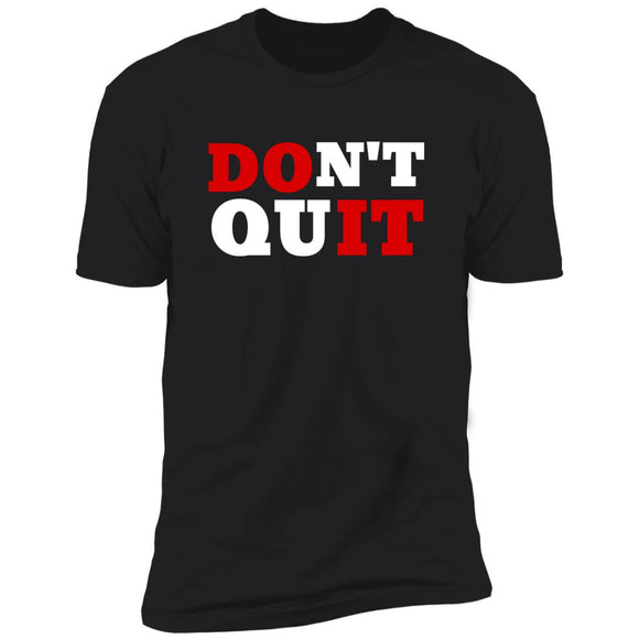 Dont Quit/Do It Mens Short Sleeve T-Shirt