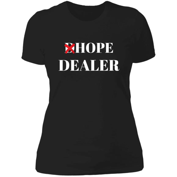 Hope Dealer Ladies'  T-Shirt