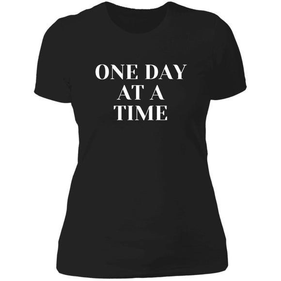 One Day At A Time Ladies'  T-Shirt