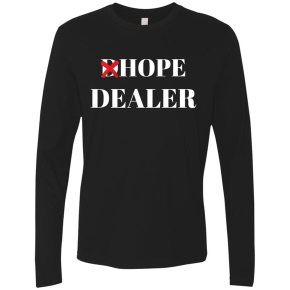 Hope Dealer Unisex LS T-Shirts