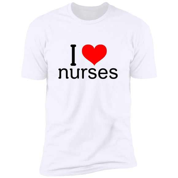 I Love Nurses Premium Short Sleeve T-Shirt