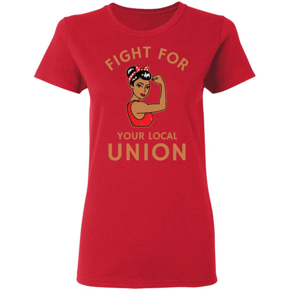 Vintage Fight For Your Local Union Ladies' 5.3 oz. T-Shirt-Newday Unlimited