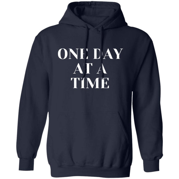 One Day At A Time Unisex Pullover Hoodie 8 oz.
