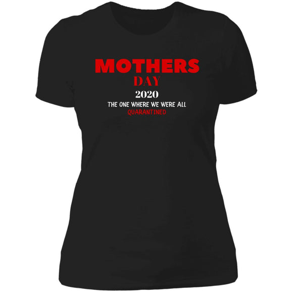 Mothers Day 2020 Ladies T-Shirt