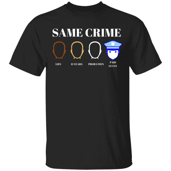 Same Crime 5.3 oz. T-Shirt
