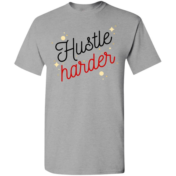 Hustle Harder T-Shirt - Newday Unlimited