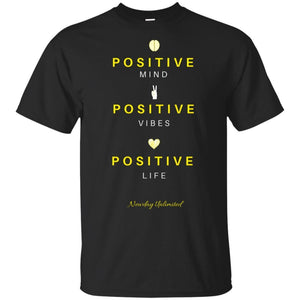 Positive Life Ultra Cotton T-Shirt - Newday Unlimited