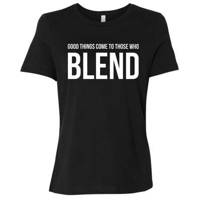Good Things Come To Those Who Blend