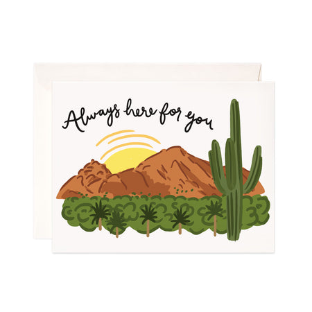 Always Here - Bloomwolf Studio Card That Says Always Here for You! With Sun, Mountain, Trees and Cactus.