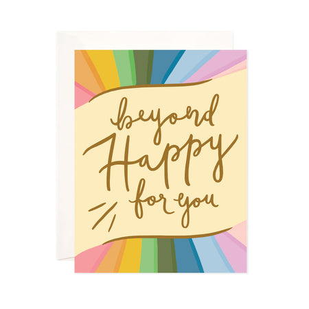 Beyond Happy - Bloomwolf Studio Card That Says Beyond Happy for You, Gold Print, Pastel Rainbow Color Designs