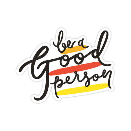Good Person Sticker