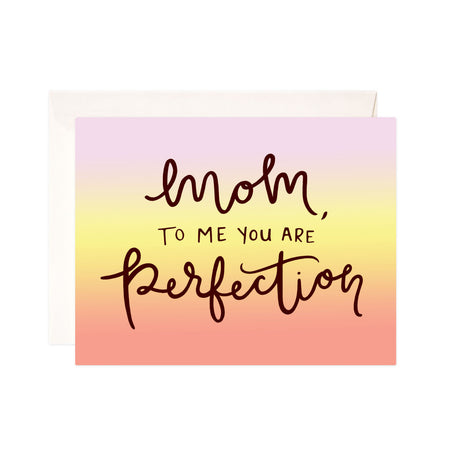 Mom Perfection - Bloomwolf Studio Card That Says Mom to Me You Are a Perfection, Gradient Pastel Color