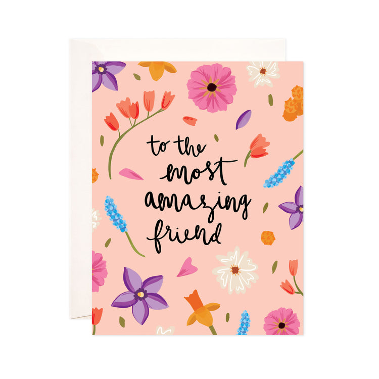 Amazing Friend - Bloomwolf Studio Card That Says to the Most Amazing Friend, Pink, Violet + Purple, Blue, Orange Flowers