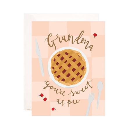 Grandma's Pie - Bloomwolf Studio Card That Says Grandma You're Sweet as a Pie, Neutral Colors, Pie, White Spoon, Forks, Red Cherries