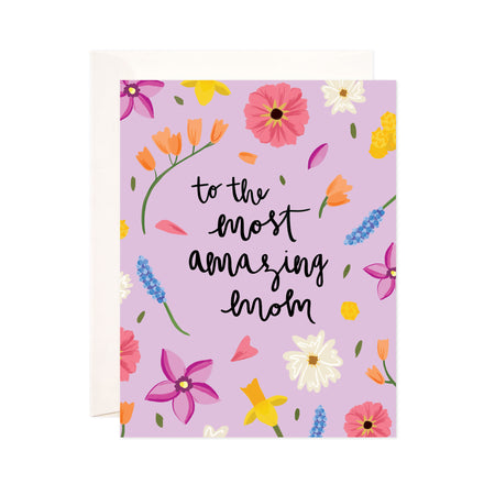 Amazing Mom - Bloomwolf Studio Card That Says to the Most Amazing Mom, Pink, Violet + Purple, Blue, Orange Flowers