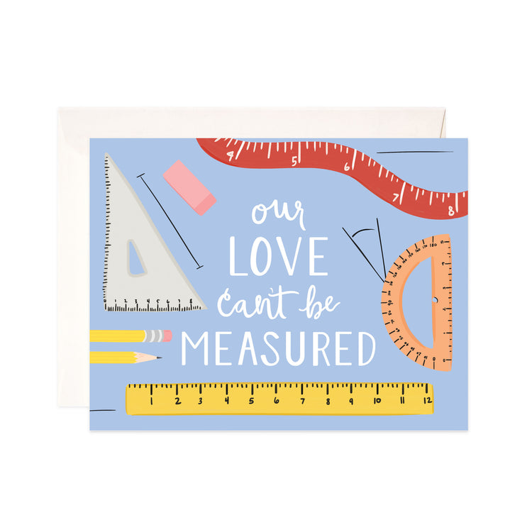 Love Measurement - Bloomwolf Studio Card That Says Our Love Can't Be Measured, Yellow, Orange, Red and White Rulers