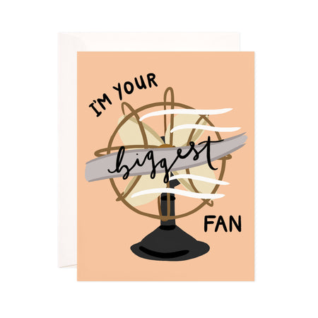 Biggest Fan - Bloomwolf Studio Card That Says I'm Your Biggest Fan, Neutral Colors, Electric Fan, Retro Fan