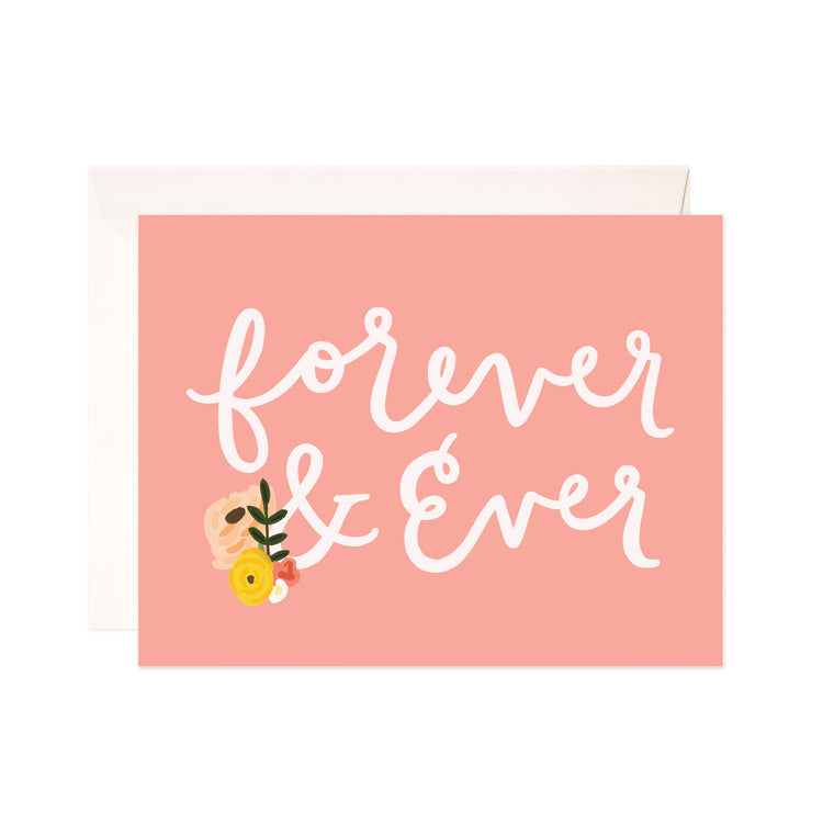Forever & Ever - Bloomwolf Studio Card That Says Forever and Ever, White Print, Peach Background, Yellow, Red, White Flowers