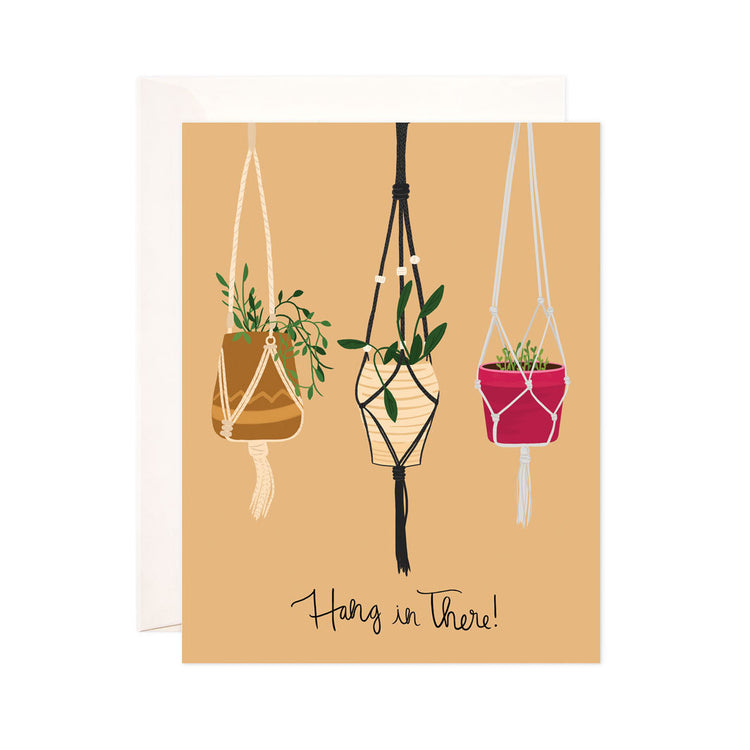 Hang in There - Bloomwolf Studio Card That Says Hang in There, 3 Hanging Green Plants , Red, Brown and Beige Pots