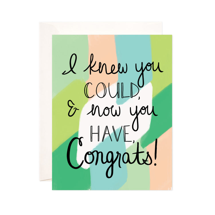 Knew You Could Congrats - Bloomwolf Studio Congrats Card, Congrats!, Green and Peach Colors