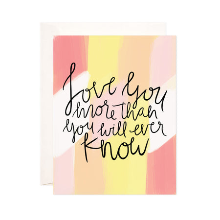 Love You More - Bloomwolf Studio Print That Says Love You More Than You Will Ever Know, Pink, Yellow, Beige Colors