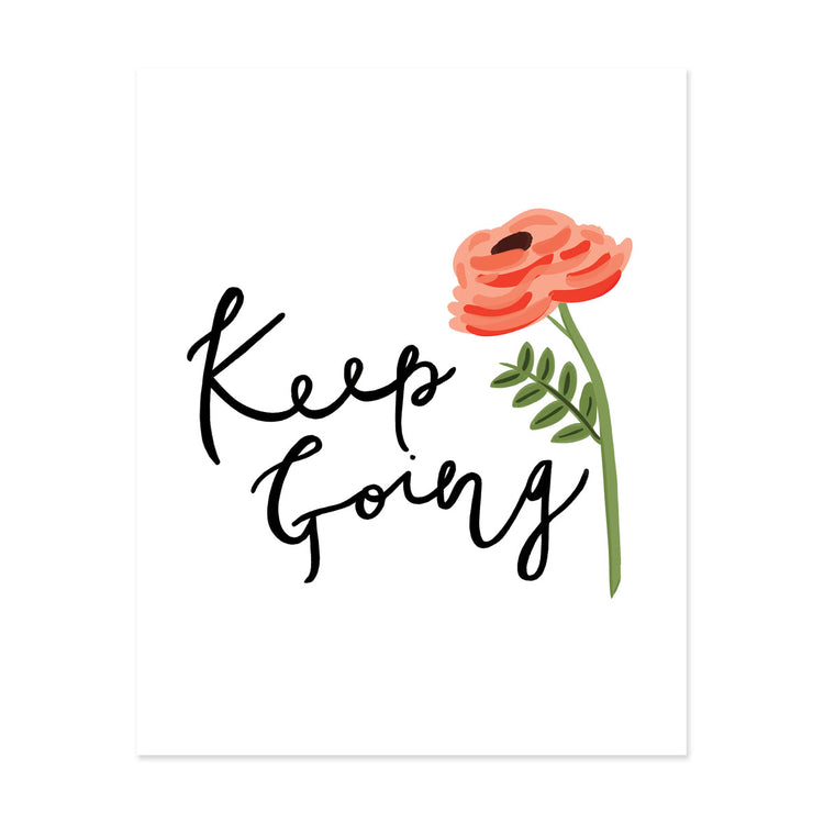 Keep Going Art Print - Bloomwolf Studio Print That Says Keep Going, Single Red Rose, Green Leaves