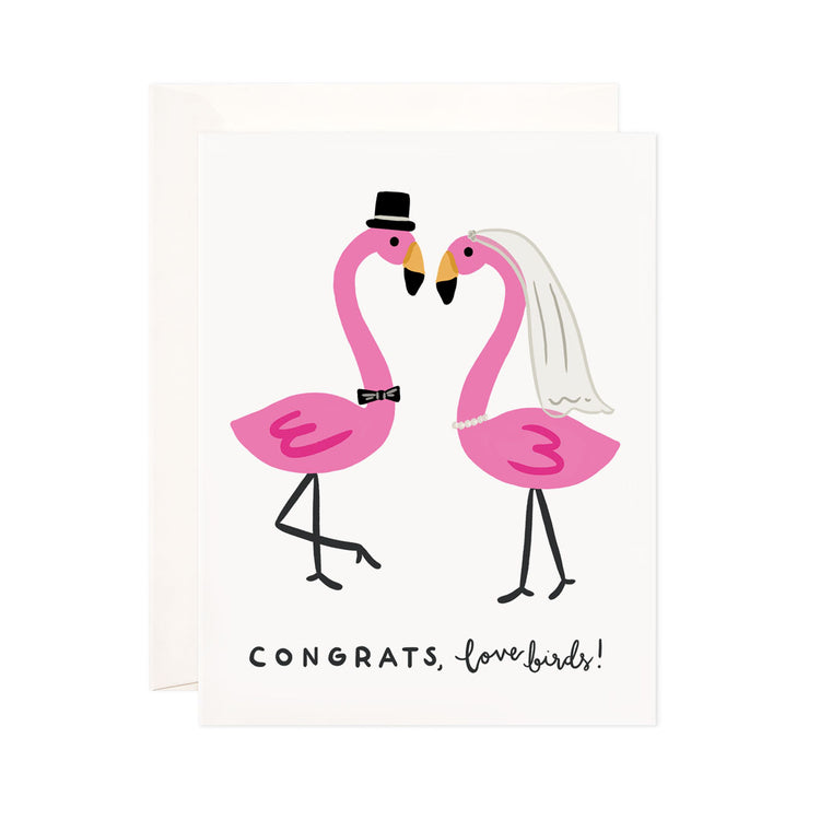 Love Birds - Bloomwolf Studio Card That Says Congrats Lovebirds!, Male and Female Pink Flamingos in Wedding Attire