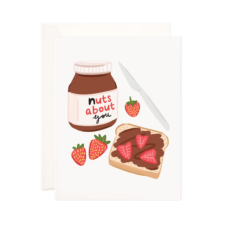 Nuts About You - Bloomwolf Studio Card That Says Nuts About You, Chocolate Bread Spread With Strawberries