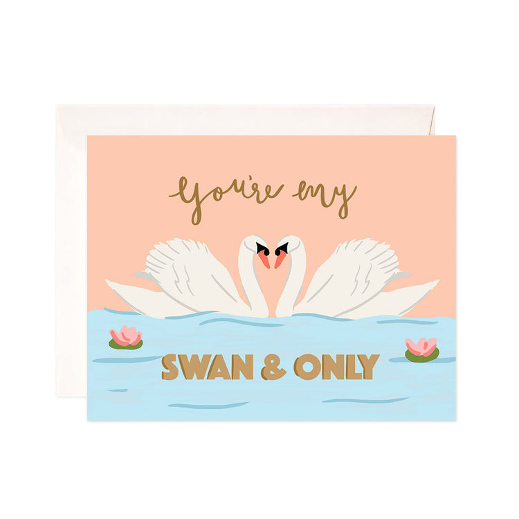 Swan and Only - Bloomwolf Studio Card That Says You're My Swan and Only, Blue Lake, White Swan, Pink Flowers
