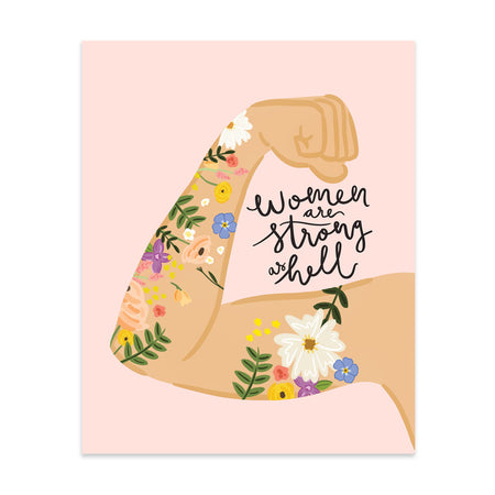 Women Are Strong As Hell #2 Art Print