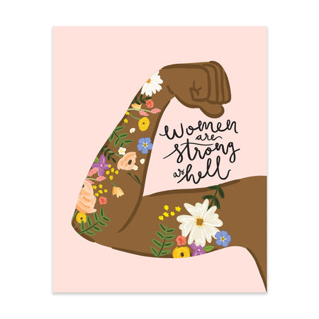 Women Are Strong As Hell #1 Art Print
