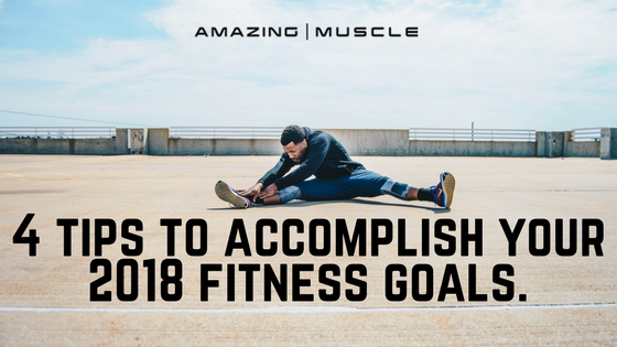 5 Tips To Accomplish Your New Year's Fitness Goals