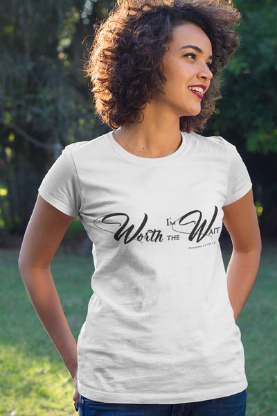 I'm Worth the Wait Proverbs 31 Printed Casual T-Shirt