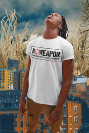 No Weapon Men's White T-Shirt
