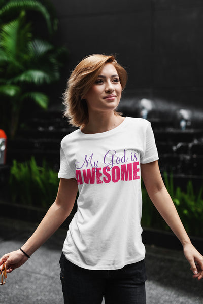 My God is Awesome Women's Cotton Casual T-Shirt