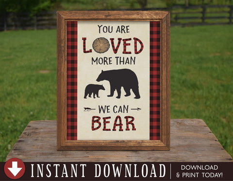 Bear Lumberjack Baby Shower Sign Decoration, Loved More Than We Can Bear, Lumberjack Baby Nursery Room Decor, Instant Download - Your Main Event