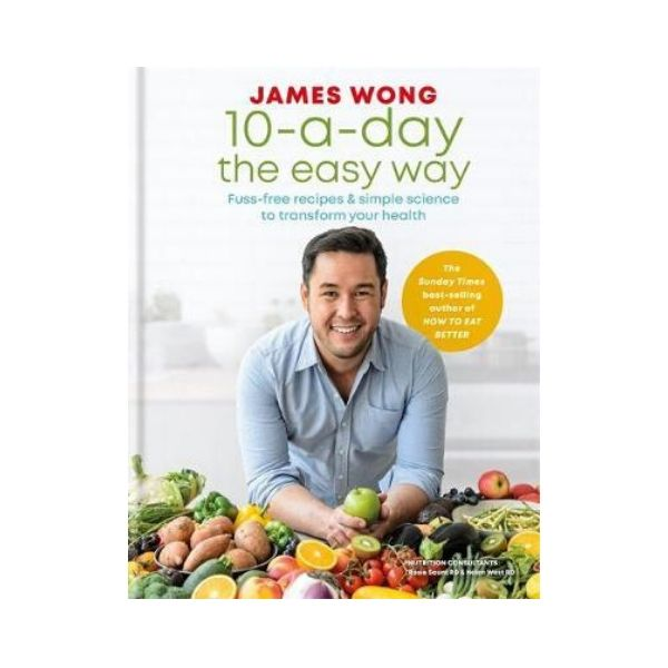 10 - a - day the Easy Way - James Wong