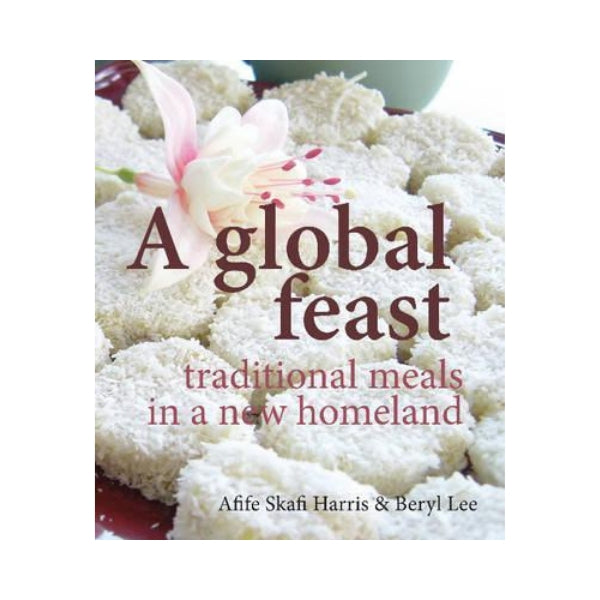 A Global Feast - traditional meals in a new homeland