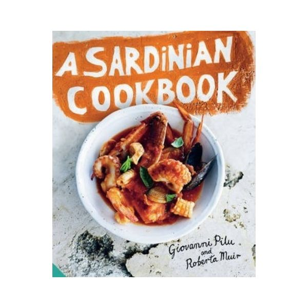 A Sardinian Cookbook - Giovanni Pilu and Roberta Muir  (signed)