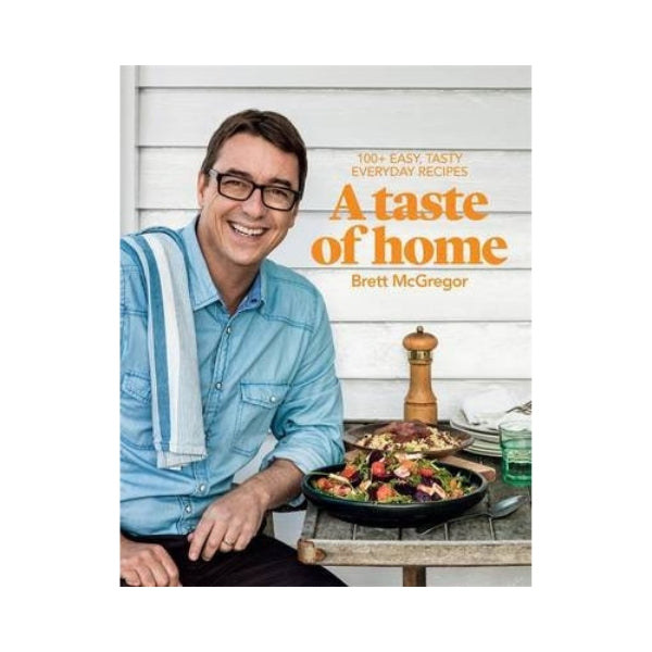 A Taste of Home (Signed) - Brett McGregor